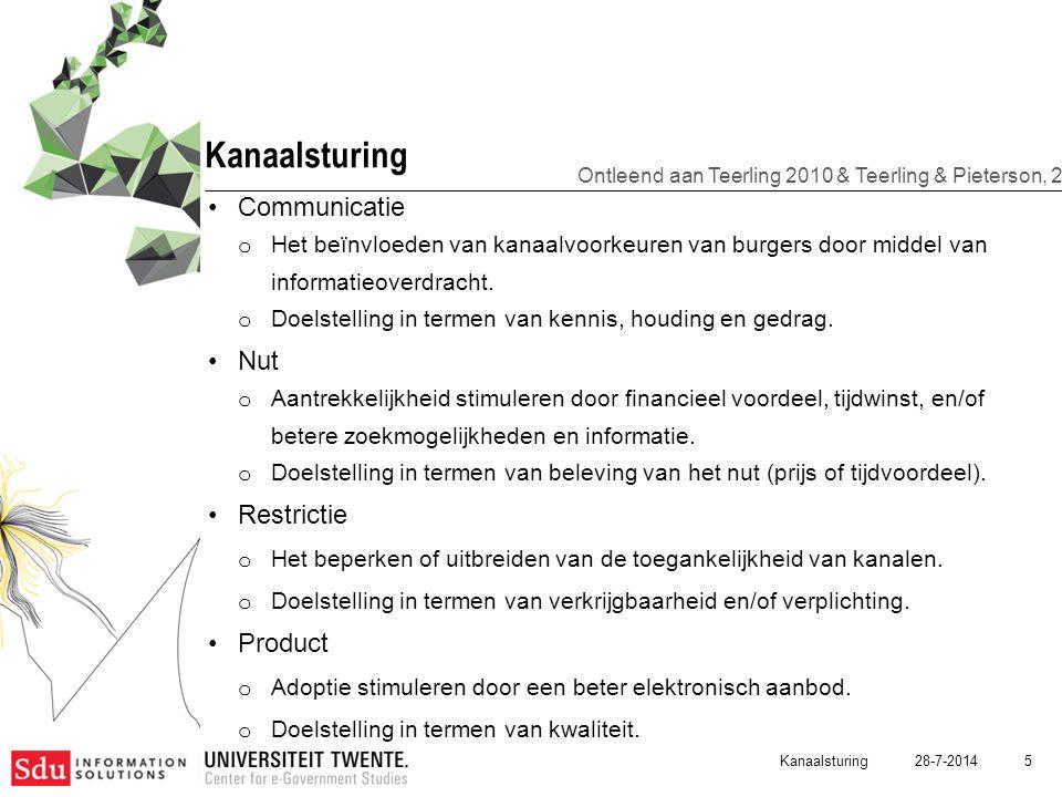28-7-2014 5 Kanaalsturing Communicatie o Het beïnvloeden van kanaalvoorkeuren van burgers door middel van informatieoverdracht. o Doelstelling in term