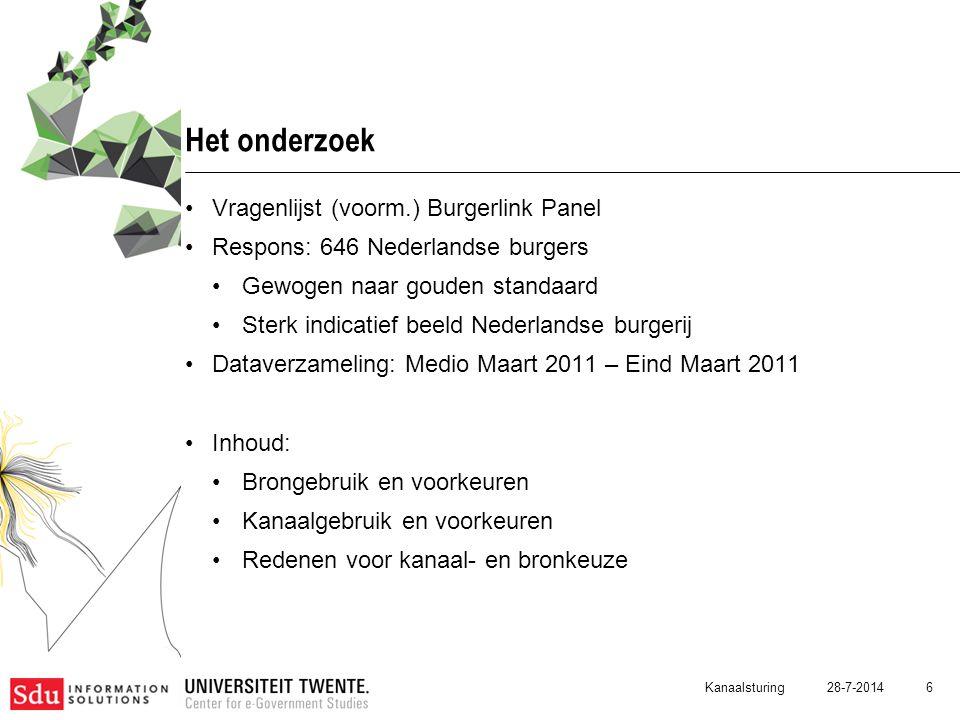 28-7-2014 6 Het onderzoek Vragenlijst (voorm.) Burgerlink Panel Respons: 646 Nederlandse burgers Gewogen naar gouden standaard Sterk indicatief beeld