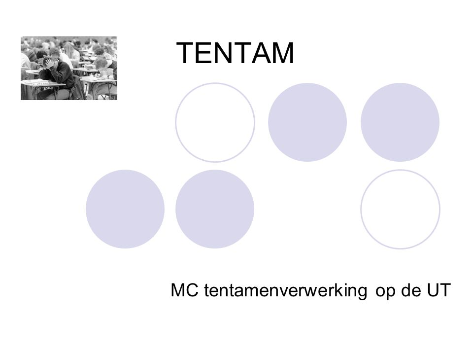 TENTAM MC tentamenverwerking op de UT