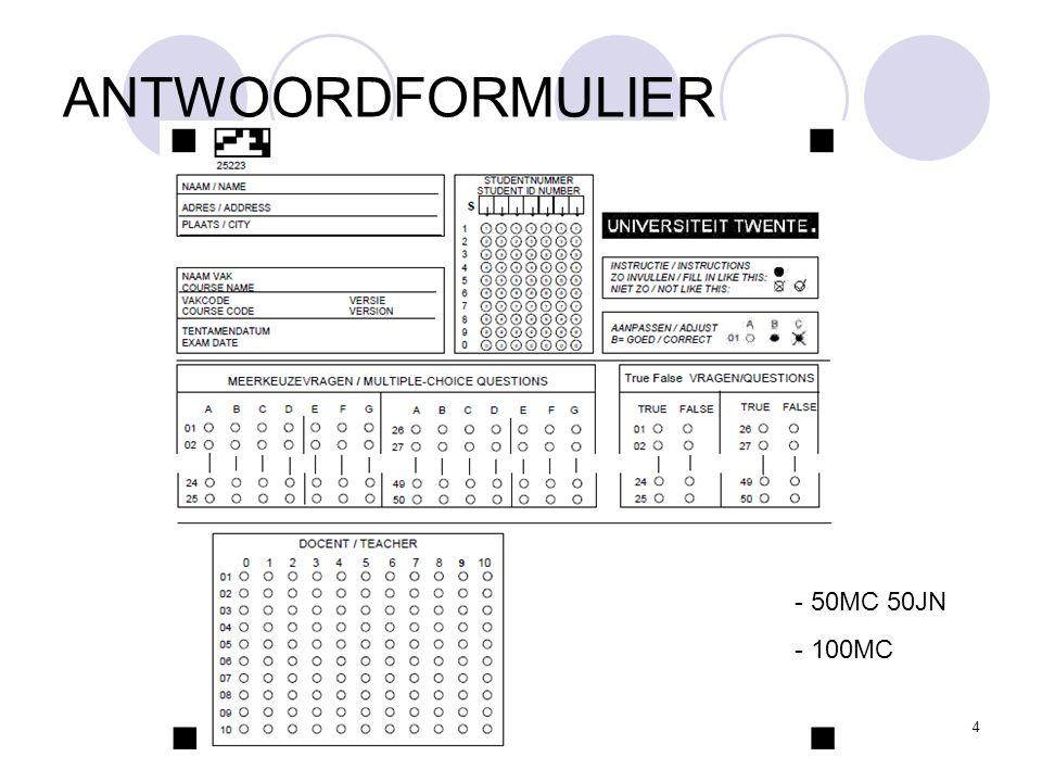 TENTAM OP DE UT4 ANTWOORDFORMULIER - 50MC 50JN - 100MC