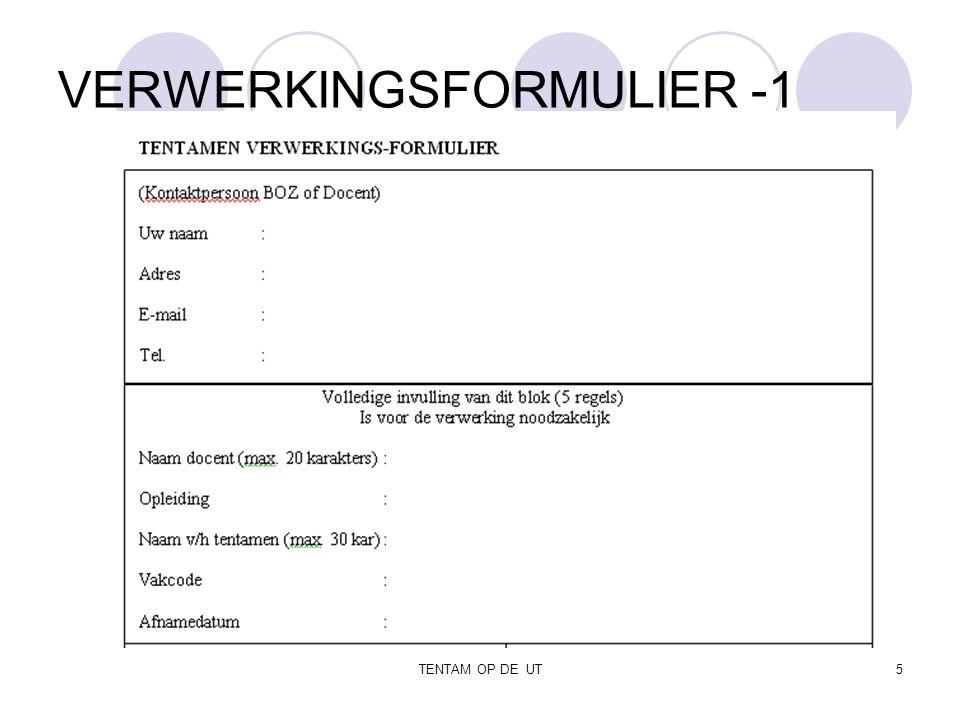 TENTAM OP DE UT5 VERWERKINGSFORMULIER -1