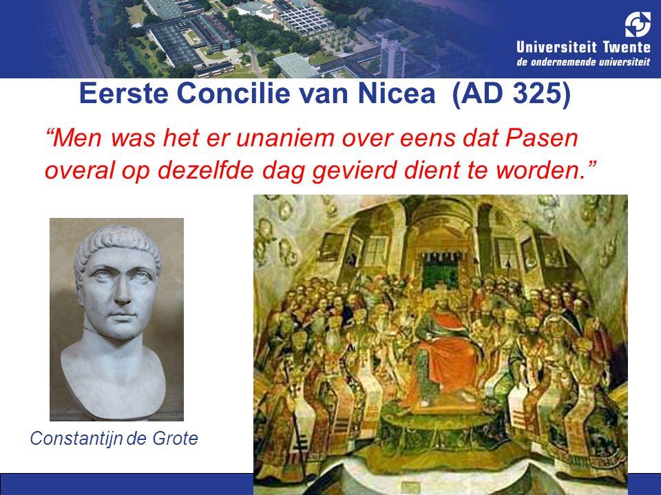 8 Eerste Concilie van Nicea (AD 325) Men was het er unaniem over eens dat Pasen overal op dezelfde dag gevierd dient te worden. Constantijn de Grote