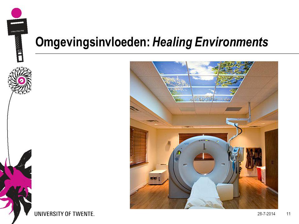 28-7-2014 11 Omgevingsinvloeden: Healing Environments