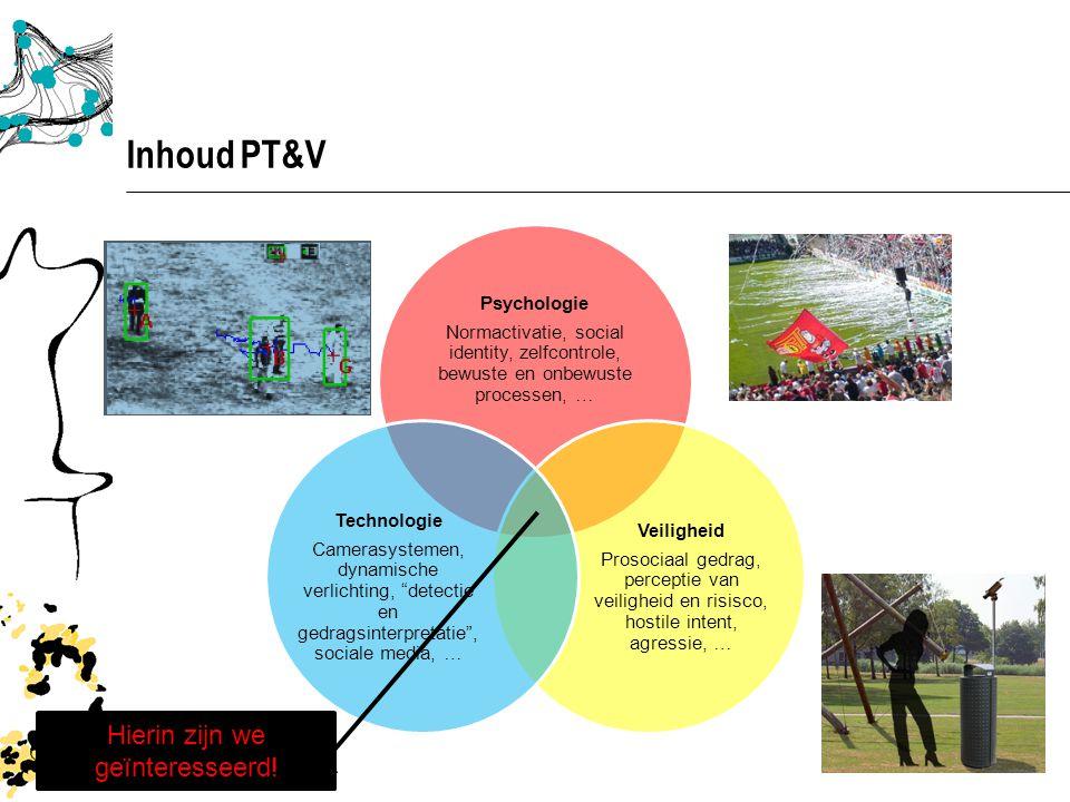 Opzet PT&V  Vorm:  Hoorcolleges  2 opdrachten; gekoppeld aan werkcollege en gastcollege  Korte opdrachten die voorafgaand aan ieder college uitgewerkt en gepresenteerd worden  Verplichte aanwezigheid.