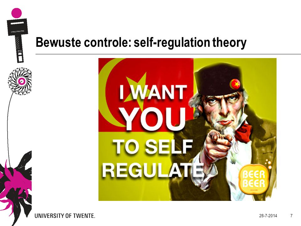 28-7-2014 7 Bewuste controle: self-regulation theory