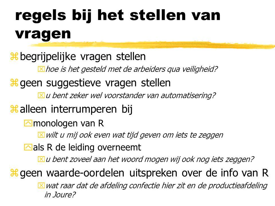regels bij het stellen van vragen zbegrijpelijke vragen stellen xhoe is het gesteld met de arbeiders qua veiligheid.