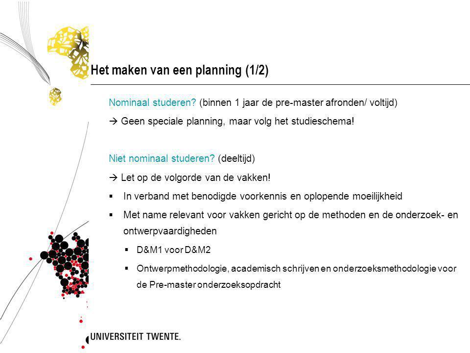 Het maken van een planning (1/2) Nominaal studeren.