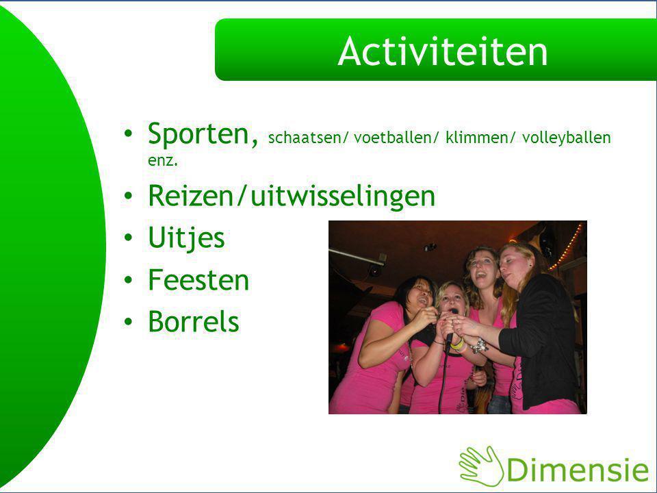 Activiteiten Sporten, schaatsen/ voetballen/ klimmen/ volleyballen enz.