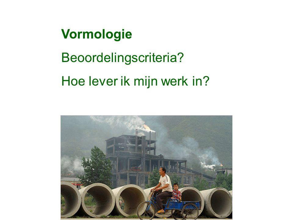 Vormologie Beoordelingscriteria? Hoe lever ik mijn werk in?