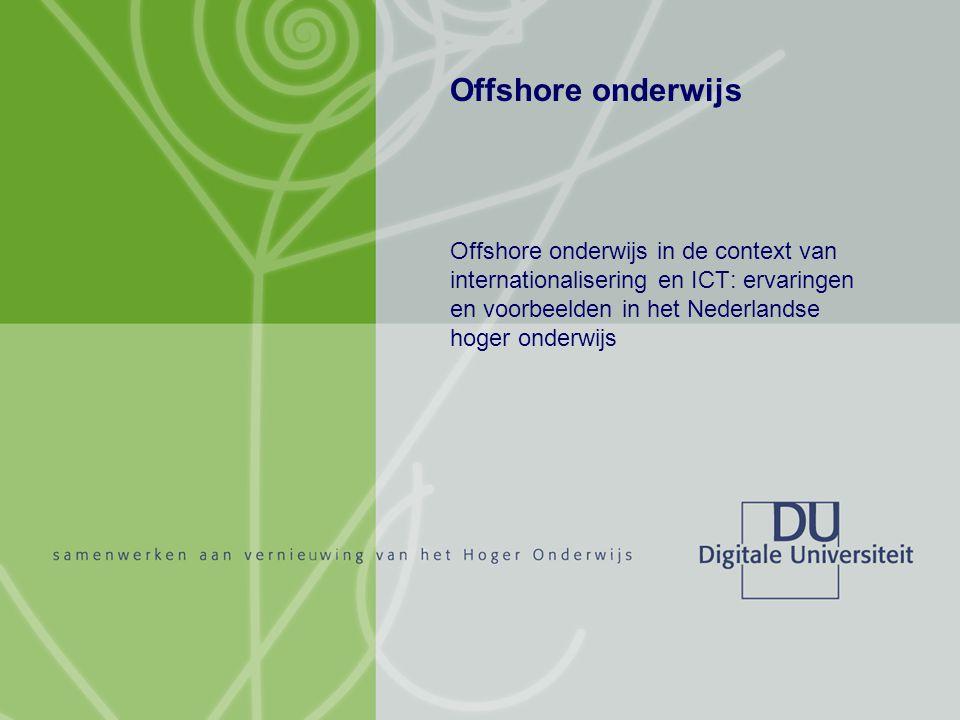 Offshore onderwijs Hans Vossensteyn 12 februari 2007 2/32 Offshore onderwijs Offshore onderwijs in de context van internationalisering en ICT: ervaringen en voorbeelden in het Nederlandse hoger onderwijs