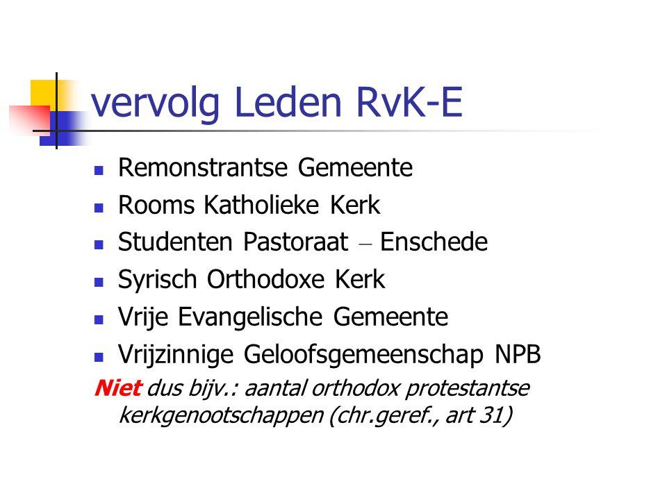 Raad van Kerken Enschede Deelnemende Kerkgenootschappen ( in alfabetische volgorde ) Doopsgezinde Gemeente Zuid-Oost Twente Leger des Heils Oecum. Gel