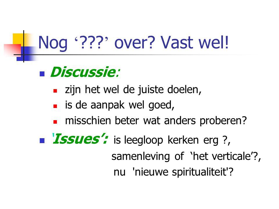 Raad van Kerken Enschede Zie http://www.raadvankerkenenschede.nl/http://www.raadvankerkenenschede.nl/ Feiten: wie? waar? wanneer ? Inhoudelijk: wat wi