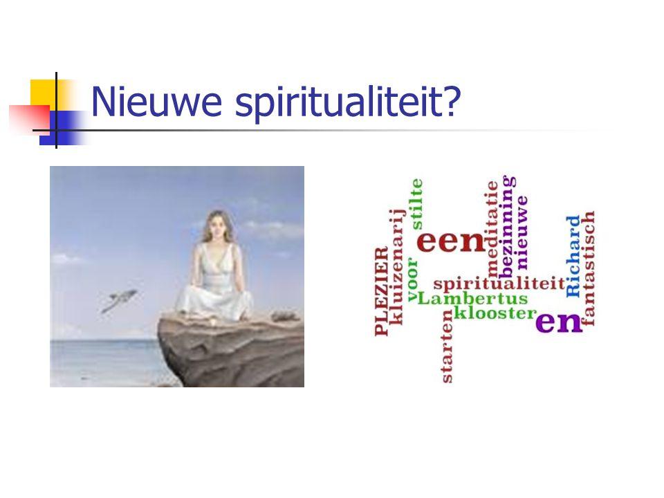 Nieuwe spiritualiteit?