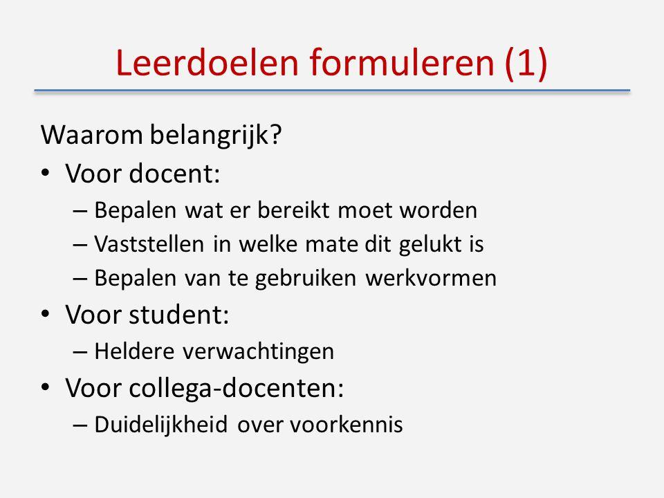 Leerdoelen formuleren (1) Waarom belangrijk.