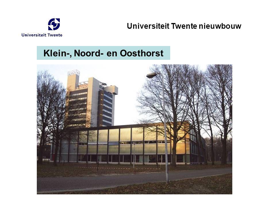Klein-, Noord- en Oosthorst Universiteit Twente nieuwbouw