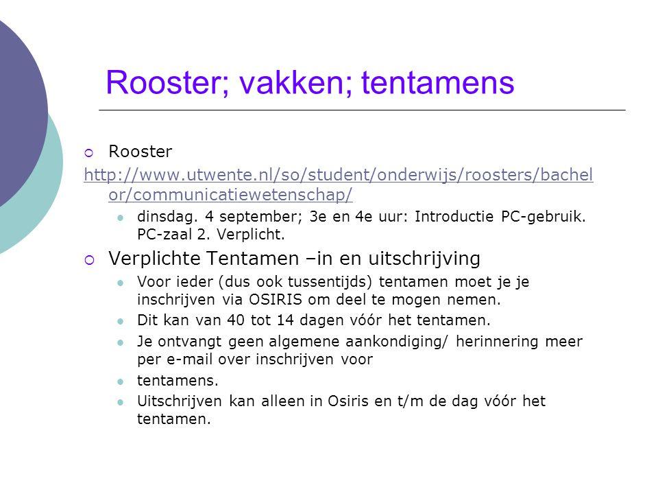 Bindend studieadvies (BSA)  http://www.utwente.nl/so/studentenbegeleiding/regelinge n/bsa/ http://www.utwente.nl/so/studentenbegeleiding/regelinge n/bsa/  BSA-norm 45 van de 60 EC in het eerste jaar waarbij drie van de vier M&T-vakken  BSA-voortgangsgesprekken met Studieadviseur: Intake (binnenkort) Eerste gesprek (met pre-advies) Tweede gesprek (met pre-advies) Eindadvies  Bijzondere omstandigheden: melden!