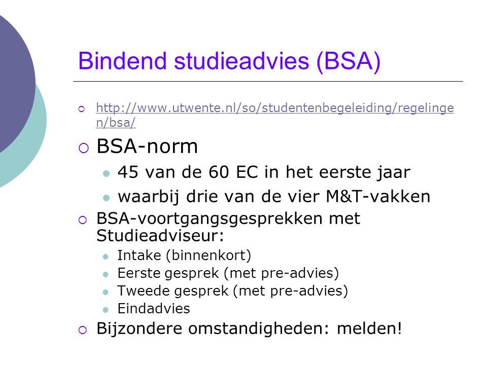 Studiesnelheid  Twee EC-normen: 60 EC per jaar: nominaal studeren 45 EC per jaar = BSA-norm (minder=langstudeerder)