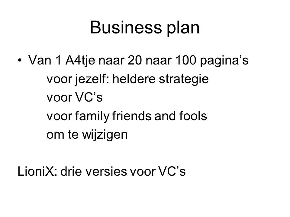 Business plan Van 1 A4tje naar 20 naar 100 pagina's voor jezelf: heldere strategie voor VC's voor family friends and fools om te wijzigen LioniX: drie