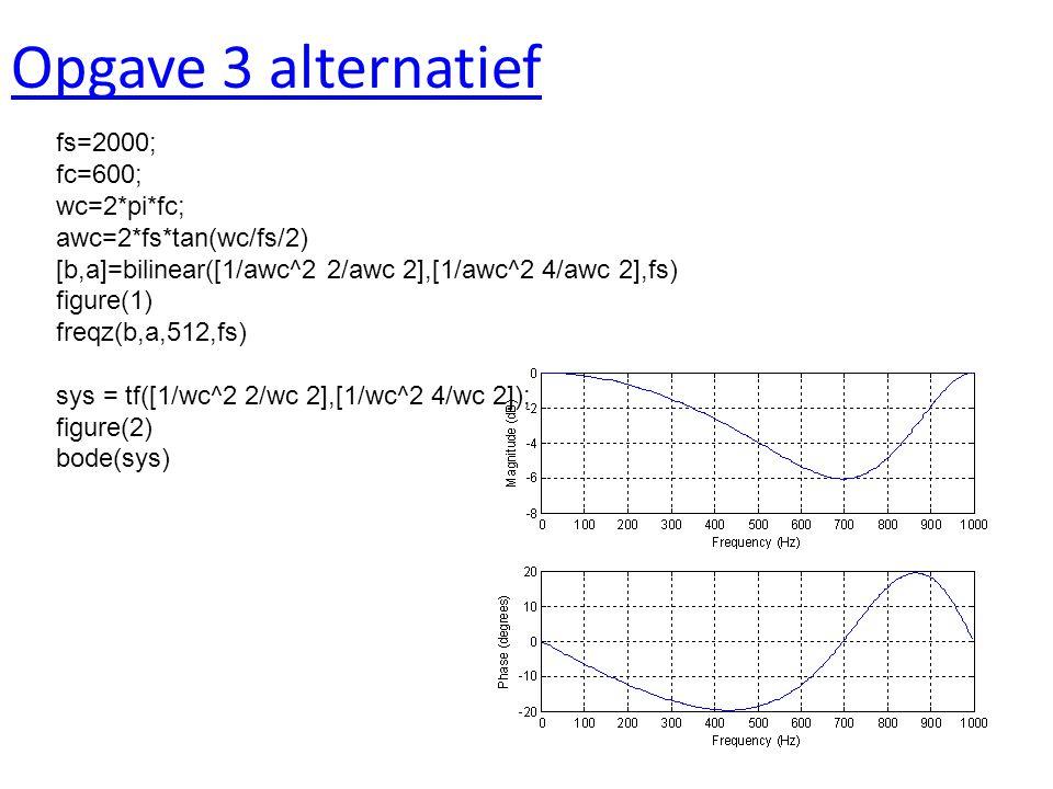 Opgave 3 alternatief fs=2000; fc=600; wc=2*pi*fc; awc=2*fs*tan(wc/fs/2) [b,a]=bilinear([1/awc^2 2/awc 2],[1/awc^2 4/awc 2],fs) figure(1) freqz(b,a,512,fs) sys = tf([1/wc^2 2/wc 2],[1/wc^2 4/wc 2]); figure(2) bode(sys)