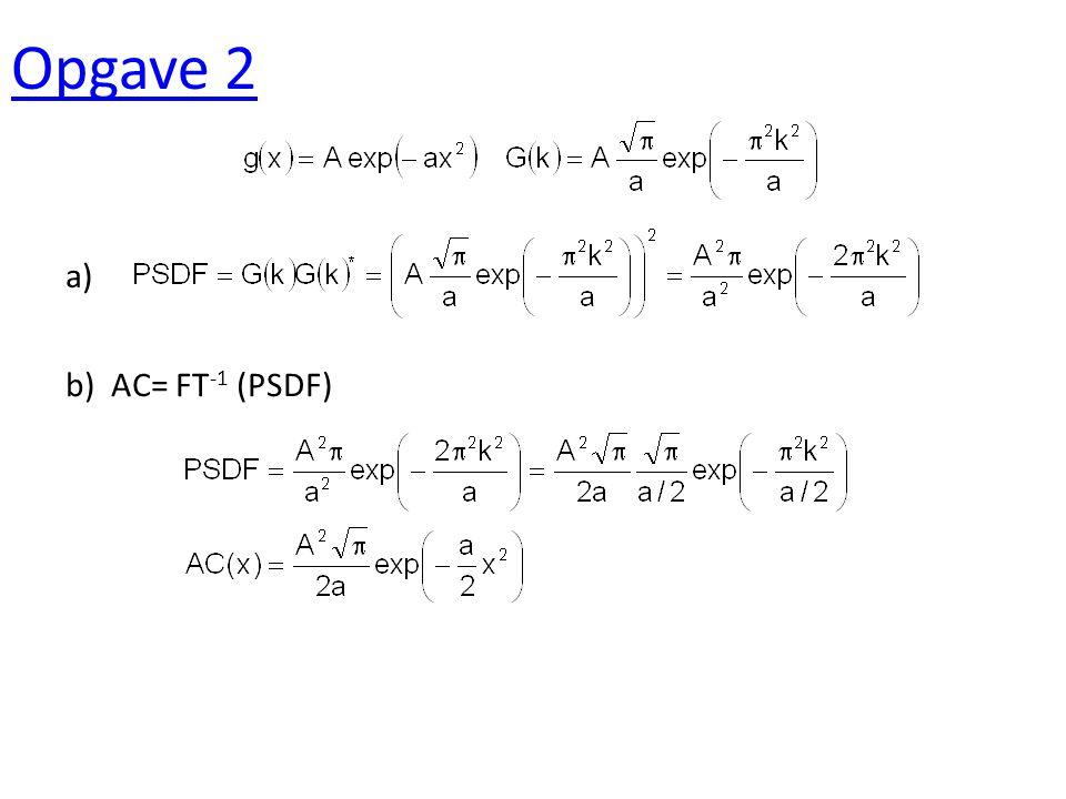 Opgave 3 a) b) a) Voldoende precies aangezien de breedte van de spreiding rond de 4 niveau;'s beduidend kleiner is als de afstand tussen de niveau's 3 1 3 1 3/8 1/8 b)