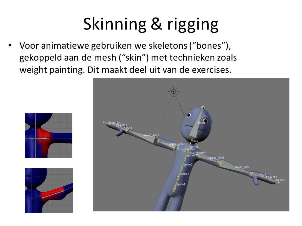 """Skinning & rigging Voor animatiewe gebruiken we skeletons (""""bones""""), gekoppeld aan de mesh (""""skin"""") met technieken zoals weight painting. Dit maakt de"""