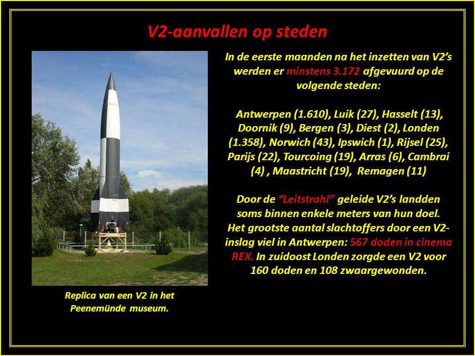 Gebruik in de Tweede Wereldoorlog In België sloeg de eerste V2 in op 7 oktober 1944 te Brasschaat. Op Antwerpen kwamen bijna 1.300 V2's neer met duize