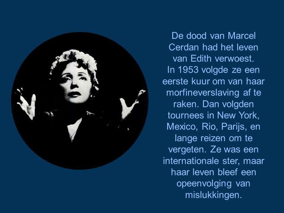 Op de scène had Edith nog steeds veel succes, onder andere met «Jézebel», geschreven door Aznavour, en met «Je t'ai dans la peau» van Jacques Pills en
