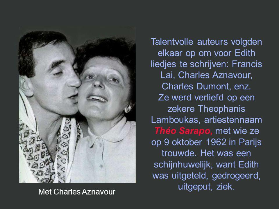 Begin 1959, terwijl ze nog maar eens triomfeerde in New York, zakte Edith op de scène in elkaar. Verschillende ziekenhuisopnames volgden. Edith was no