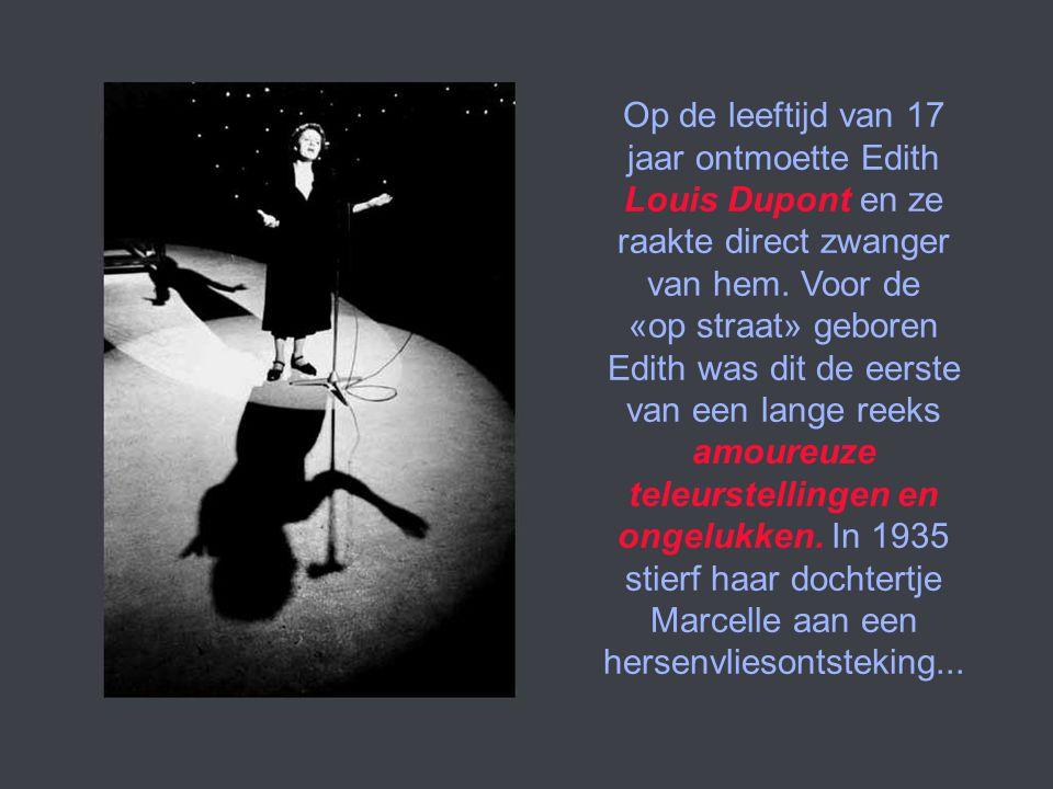 Om haar vader te helpen in het circus begon de jonge Edith liedjes te zingen. Haar vader nam een andere vrouw, een zigeunerin. In 1931 werd Ediths sti