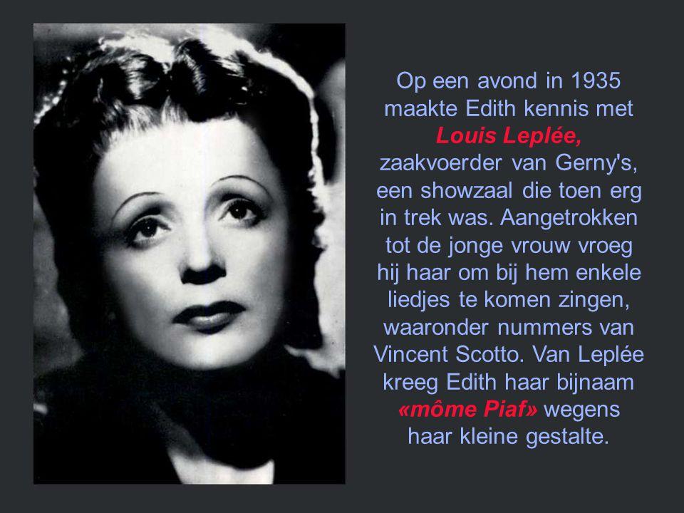 Louis Dupont liet Edith in de steek. Edith kon die scheiding moeilijk verwerken en ze verviel in totale aftakeling. Ze ging om met het Parijse gespuis