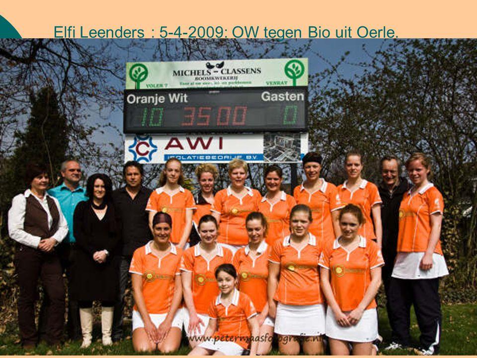 Elfi Leenders : 5-4-2009: OW tegen Bio uit Oerle.