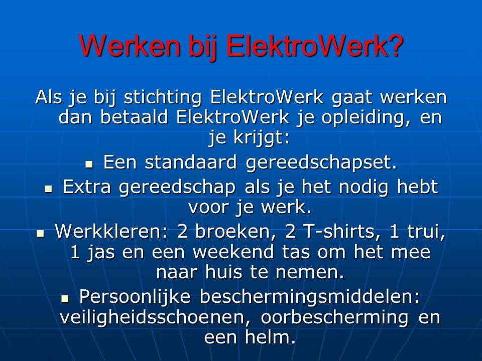 Werken bij ElektroWerk.