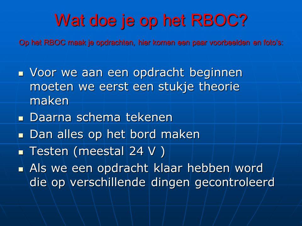 Wat doe je op het RBOC.