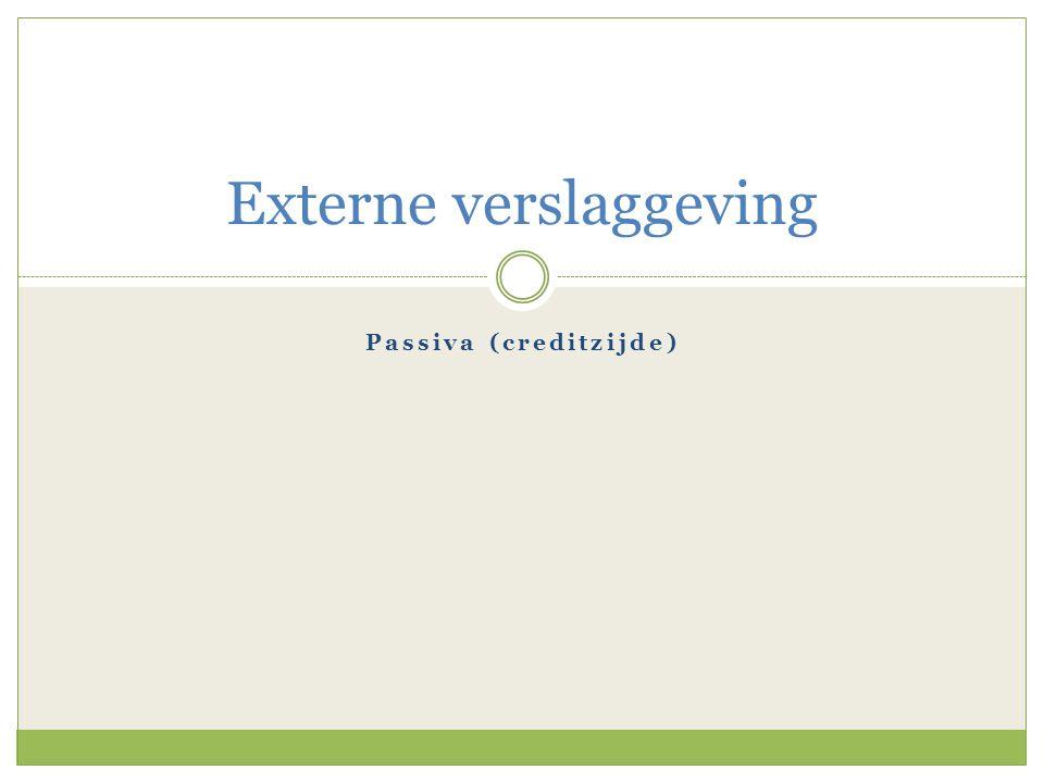 Passiva (creditzijde) Externe verslaggeving