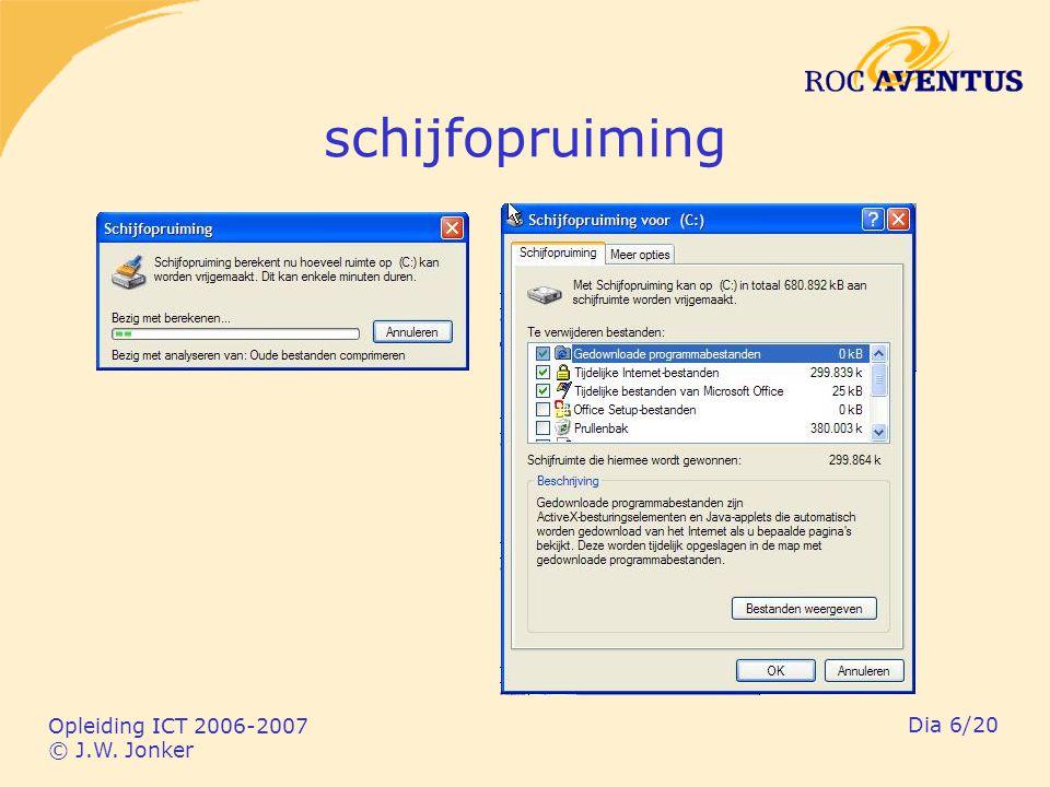 Opleiding ICT 2006-2007 © J.W. Jonker Dia 6/20 schijfopruiming