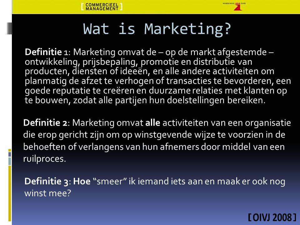 Definitie 1: Marketing omvat de – op de markt afgestemde – ontwikkeling, prijsbepaling, promotie en distributie van producten, diensten of ideeën, en