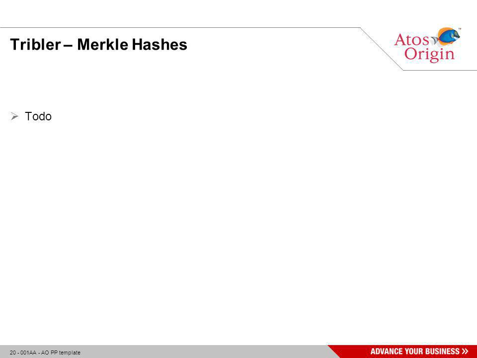 20 - 001AA - AO PP template Tribler – Merkle Hashes  Todo