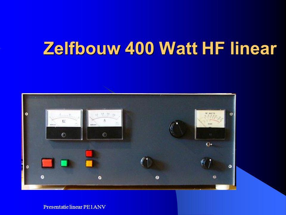 Presentatie linear PE1ANV Zelfbouw 400 Watt HF linear