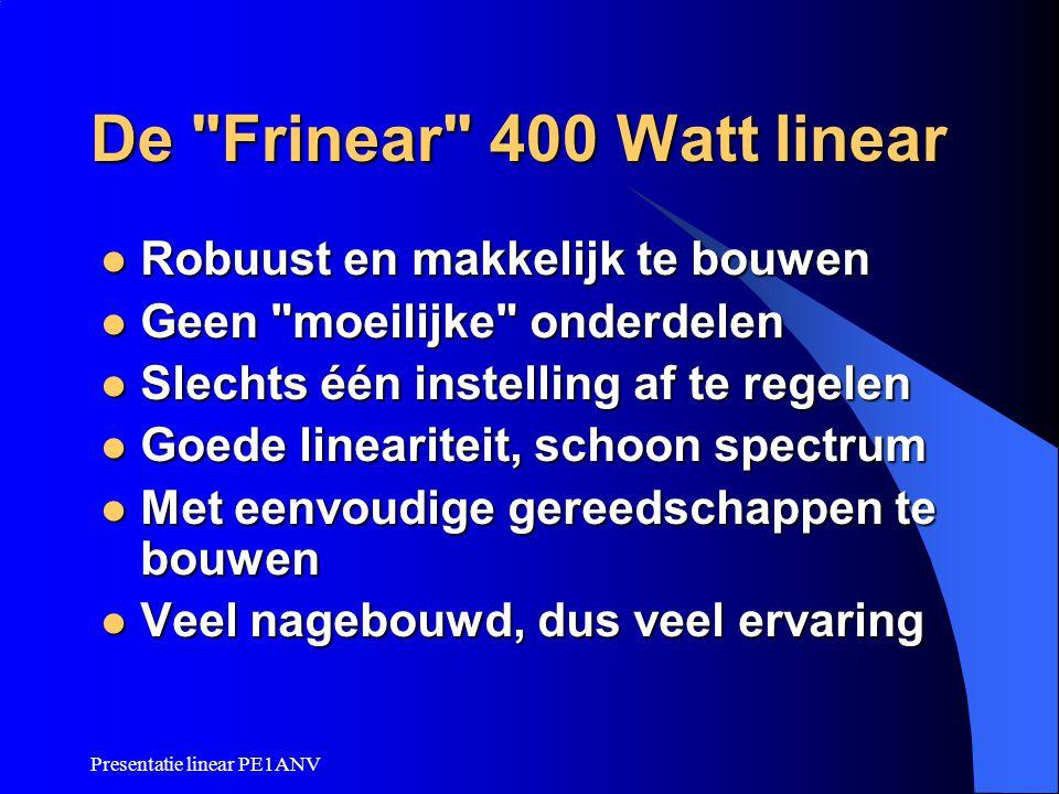 Presentatie linear PE1ANV De