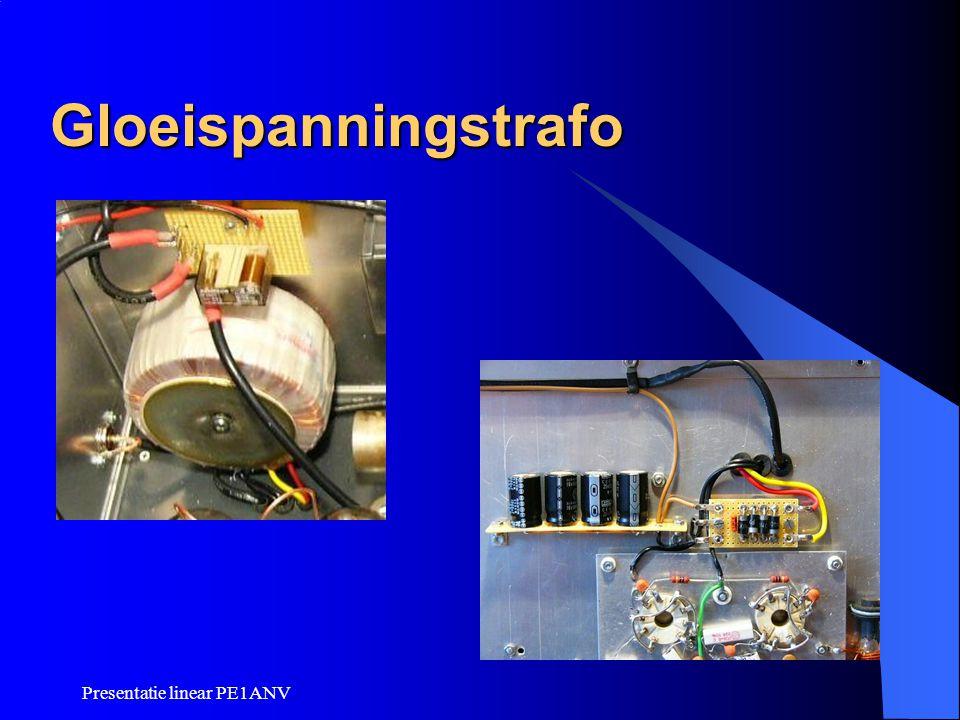 Presentatie linear PE1ANV Gloeispanningstrafo