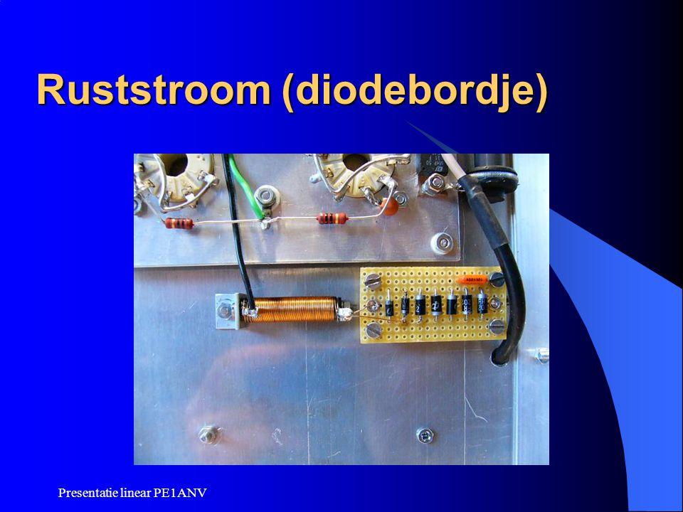 Presentatie linear PE1ANV Ruststroom (diodebordje)