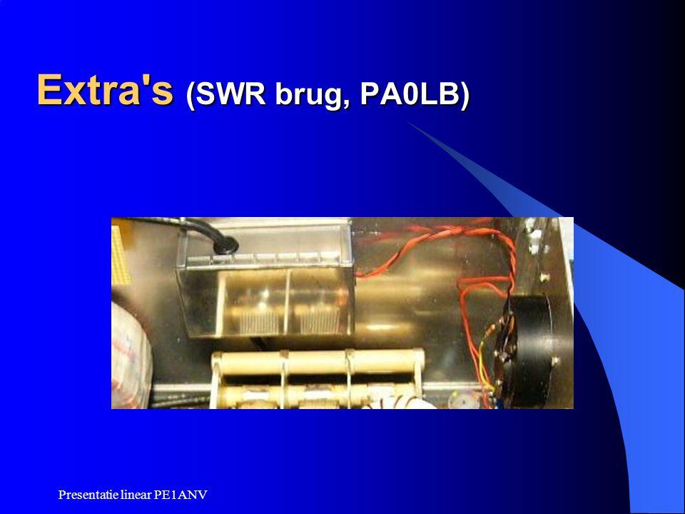 Presentatie linear PE1ANV Extra's (SWR brug, PA0LB)