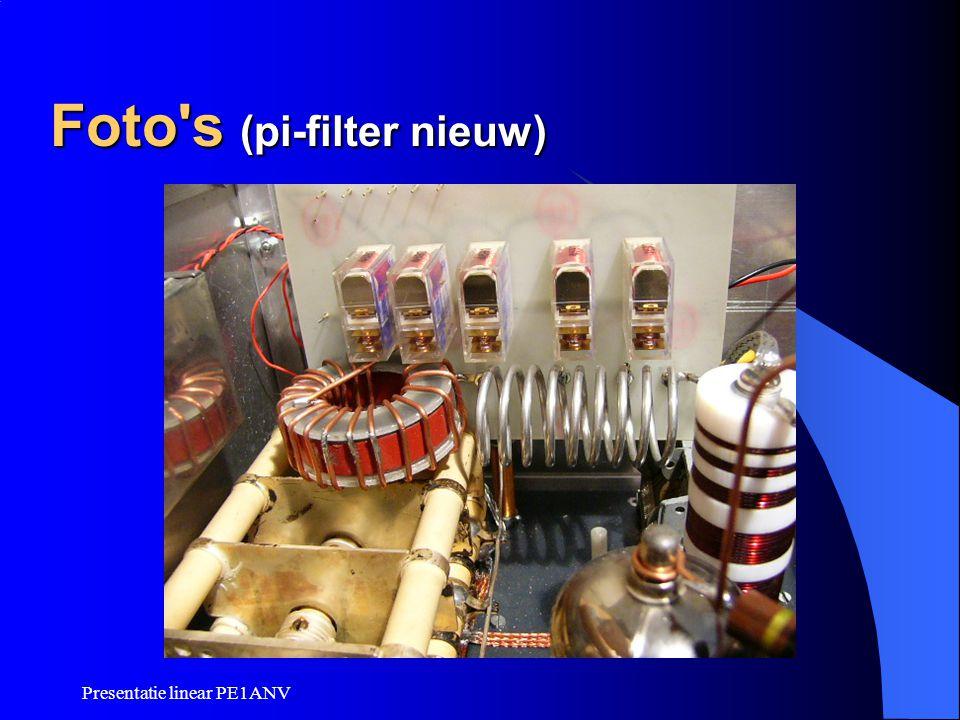Presentatie linear PE1ANV Foto's (pi-filter nieuw)