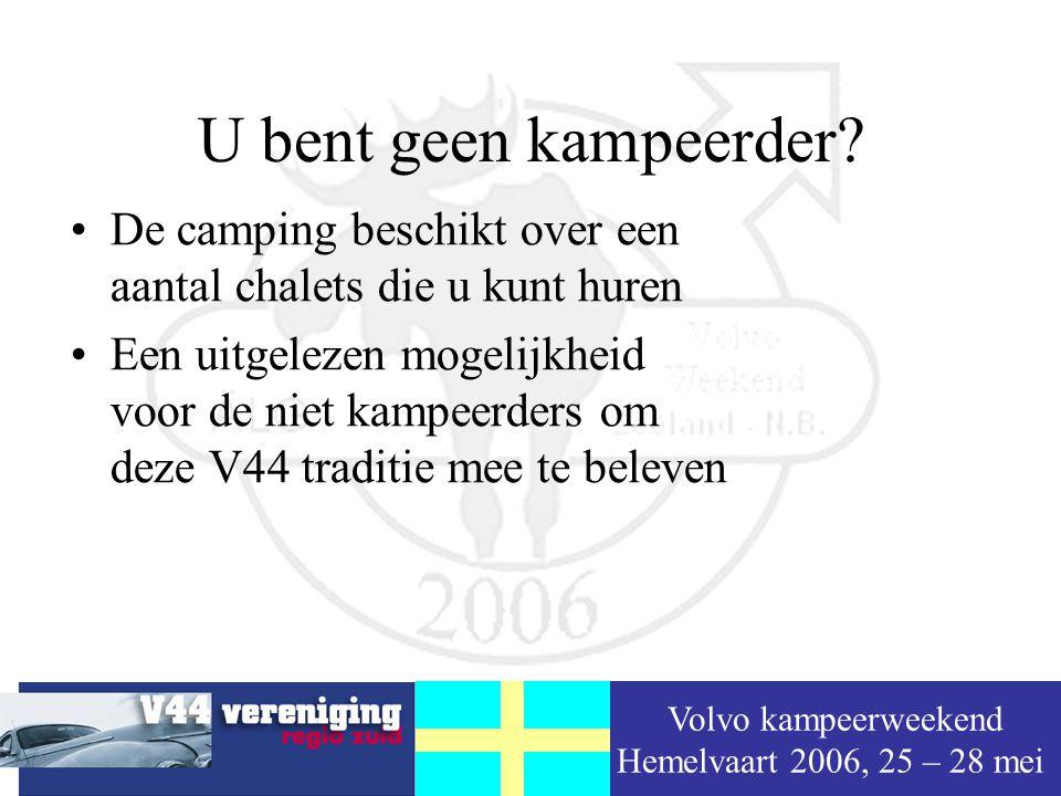 Volvo kampeerweekend Hemelvaart 2006, 25 – 28 mei Waar is het te doen.