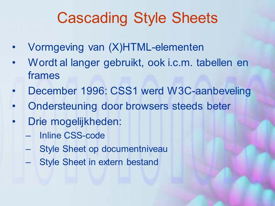 Cascading Style Sheets Vormgeving van (X)HTML-elementen Wordt al langer gebruikt, ook i.c.m. tabellen en frames December 1996: CSS1 werd W3C-aanbeveli