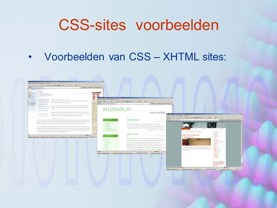CSS-sites voorbeelden Voorbeelden van CSS – XHTML sites: