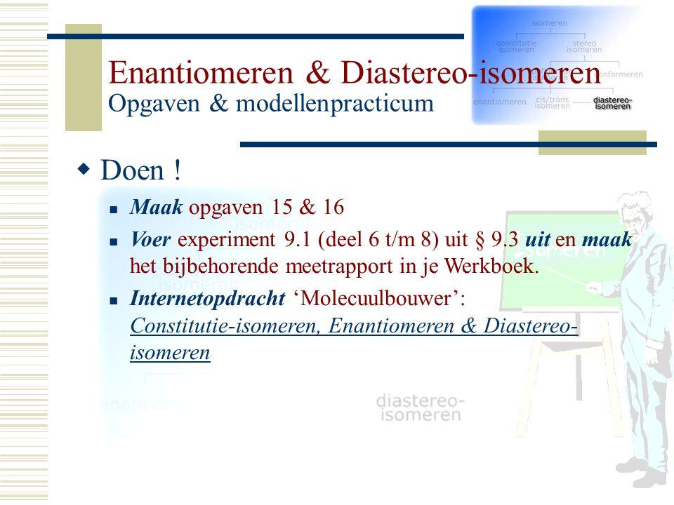 DD oen ! Maak opgaven 15 & 16 Voer experiment 9.1 (deel 6 t/m 8) uit § 9.3 uit en maak het bijbehorende meetrapport in je Werkboek. Internetopdracht