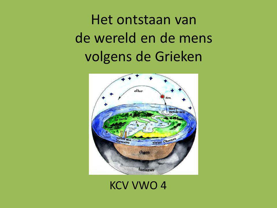Het ontstaan van de wereld en de mens volgens de Grieken KCV VWO 4