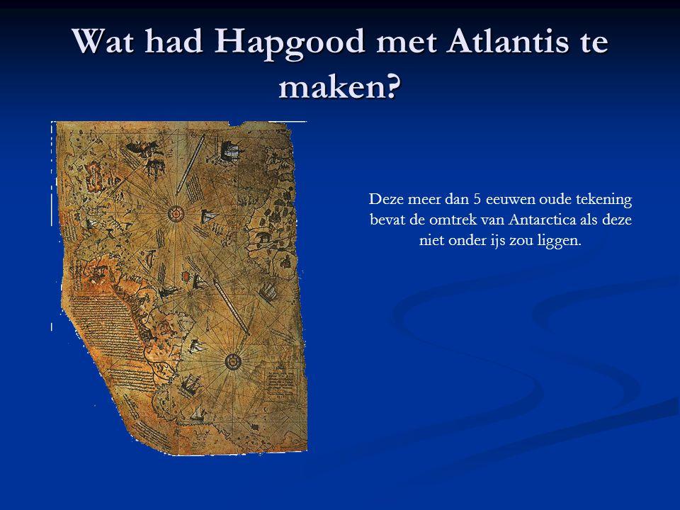 Wat had Hapgood met Atlantis te maken? Deze meer dan 5 eeuwen oude tekening bevat de omtrek van Antarctica als deze niet onder ijs zou liggen.