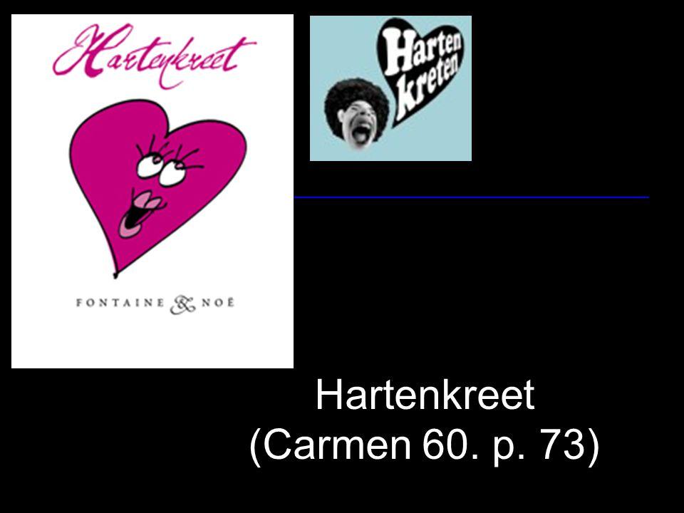 Hartenkreet (Carmen 60. p. 73)